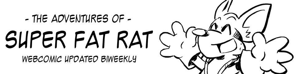 The Adventures of Super Fat Rat